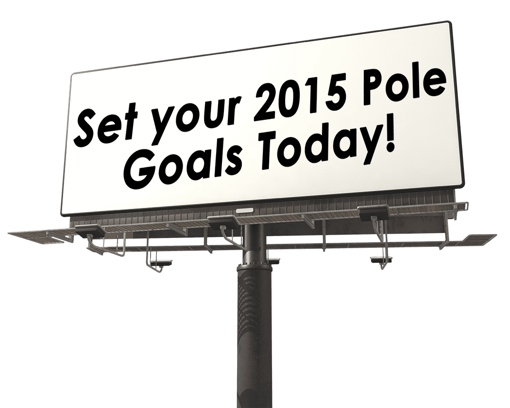 "Setting ""Pole Goals"" Aka Do You Really Have To Learn Every Crazy Trick And Why Training For Them May Surprise You"
