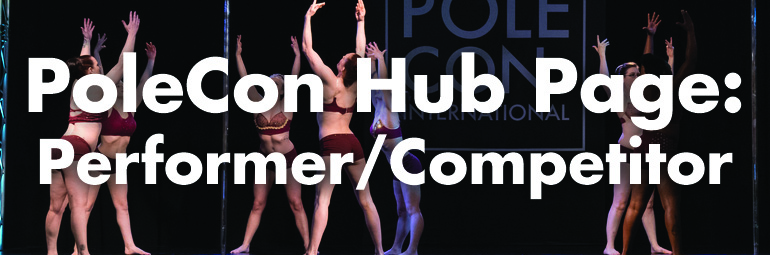 PoleCon Hub Page: Pole Performer And Pole Competitor Resources